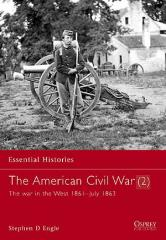 American Civil War, The (2) - The War in the West 1861-July 1863