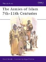 Armies of Islam 7th-11th Centuries, The