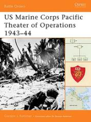 US Marine Corps - Pacific Theater of Operations 1943-44