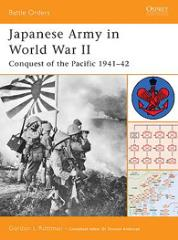 Japanese Army in World War II - Conquest of the Pacific 1941-42