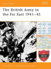 British Army in the Far East 1941-45, The