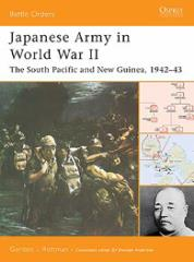 Japanese Army in World War II - The South Pacific and New Guinea, 1942-43