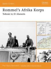 Rommel's Afrika Korps - Tobruk to El Alamein