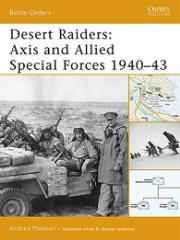 Desert Raiders - Axis and Allied Special Forces 1940-43