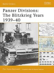 Panzer Divisions - The Blitzkrieg Years 1939-40