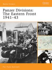 Panzer Divisions - The Eastern Front 1941-43