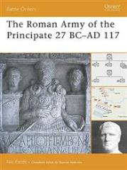 Roman Army of the Principate 27 BC - AD 117, The
