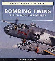 Bombing Twins - Allied Medium Bombers