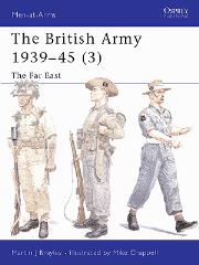 British Army 1939-45, The (3) - The Far East