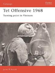 Tet Offensive 1968 - Turning Point in Vietnam
