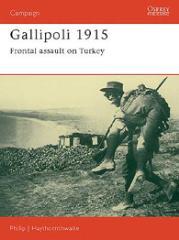 Gallipoli 1915 - Frontal Assault on Turkey