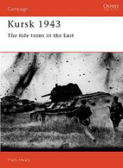 Kursk 1943 - The Tide Turns East