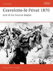 Gravelotte-St-Privat 1870 - End of the Second Empire