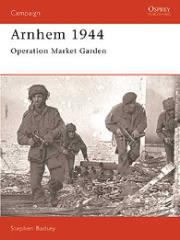 Arnhem 1944 - Operation Market Garden