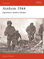 Arnhem 1944 - Operation Market Garden