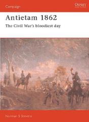 Antietam 1862 - The Civil War's Bloodiest Day