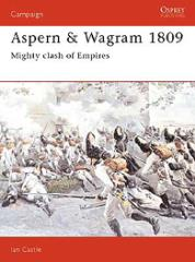 Aspern & Wagram 1809 - Mighty Clash of Empires
