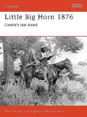 Little Big Horn 1876 - Custer's Last Stand