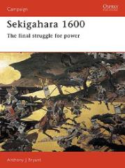 Sekigahara 1600 - The Final Struggle for Power