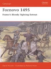 Fornovo 1495 - France's Bloody Fighting Retreat