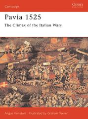 Pavia 1525 - The Climax of the Italian Wars