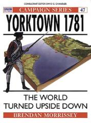 Yorktown 1781 - The World Turned Upside Down