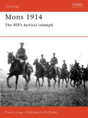 Mons 1914 - The BEF's Tactical Triumph