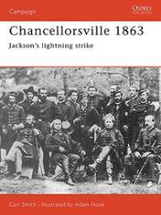 Chancellorsville 1863 - Jackson's Lightning Strike