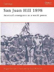 San Juan Hill 1898 - America's Emergence as a World Power