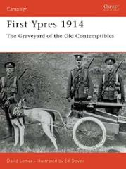 First Ypres 1914 - The Graveyard of the Old Contemptibles