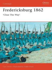 Fredericksburg 1862 - Clear the Way