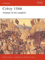 Crecy 1346 - Triumph of the Longbow