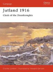 Jutland 1916 - Clash of the Dreadnoughts