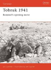 Tobruk 1941 - Rommel's Opening Move