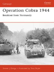 Operation Cobra 1944 - Breakout from Normandy