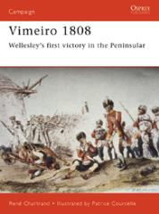 Vimeiro 1808 - Wellesley's First Victory in the Peninsular