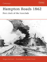 Hampton Roads 1862 - First Clash of the Ironclads