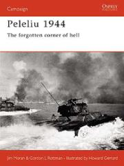 Peleliu 1944 - The Forgotten Corner of Hell