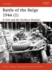 Battle of the Bulge 1944 (1) - St. Vith and the Northern Shoulder