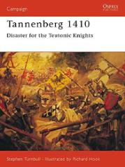 Tannenberg 1410 - Disaster for the Teutonic Knights