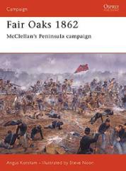 Fair Oaks 1862 - McClellan's Peninsular Campaign