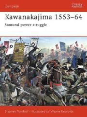 Kawanakajima 1553-64 - Samurai Power Struggle