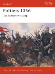 Poitiers 1356 - The Capture of a King