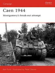 Caen 1944 - Montgomery's Break-Out Attempt