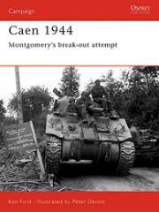 Caen 1944 - Montgomery's Break-Out Attempt