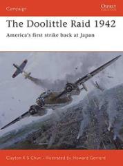 Doolittle Raid 1942, The - America's First Strike Back at Japan