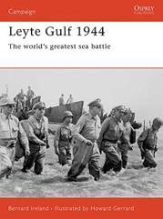 Leyte Gulf 1944 - The World's Greatest Sea Battle