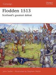 Flodden 1513 - Scotland's Greatest Defeat