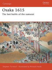 Osaka 1615 - The Last Battle of the Samurai