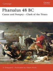 Pharsalus 48 BC - Caesar and Pompey - Clash of the Titans